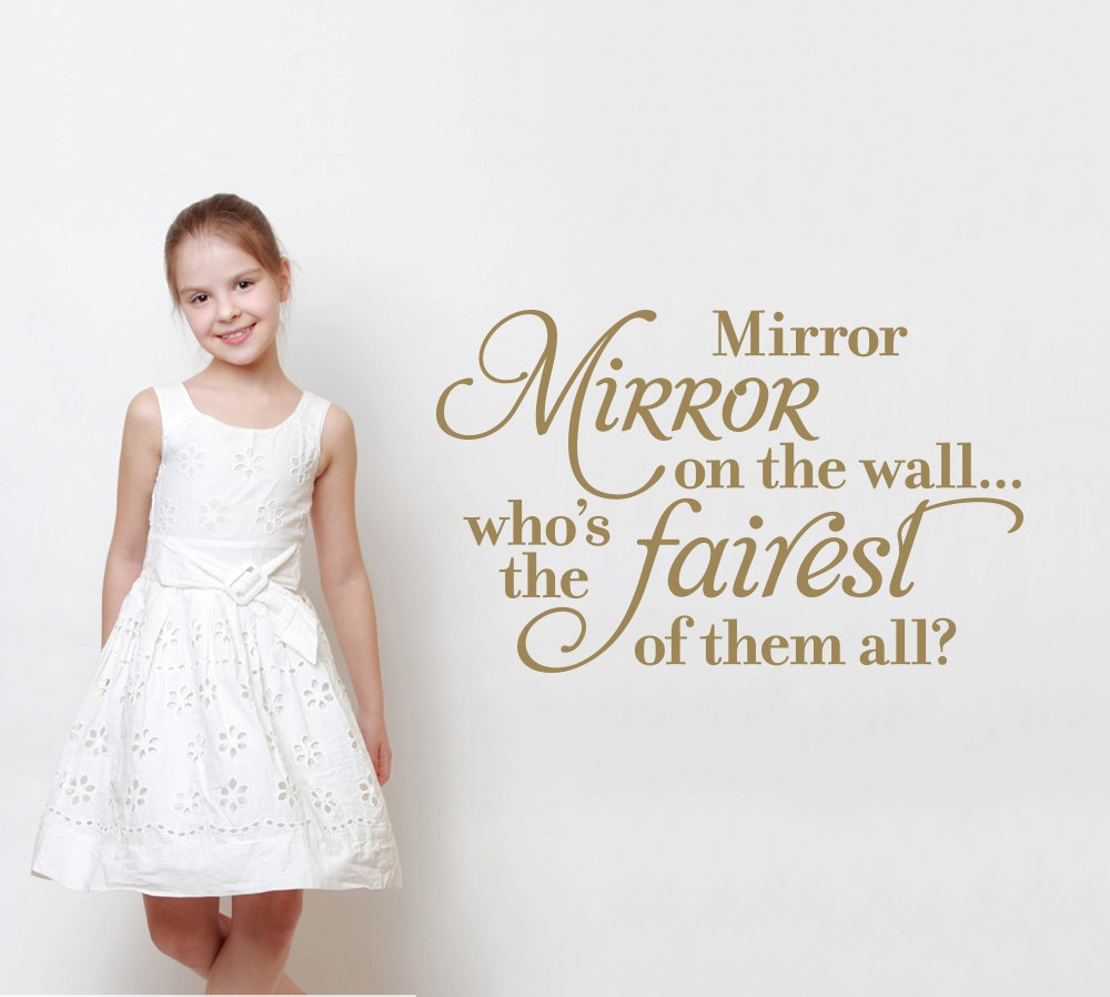 Image of: Image Mirror Mirror On The Wall Quote
