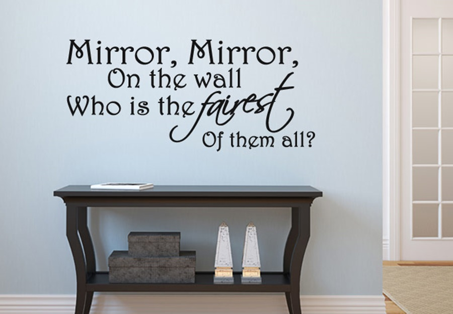 Image of: Top Mirror Mirror On The Wall Quote